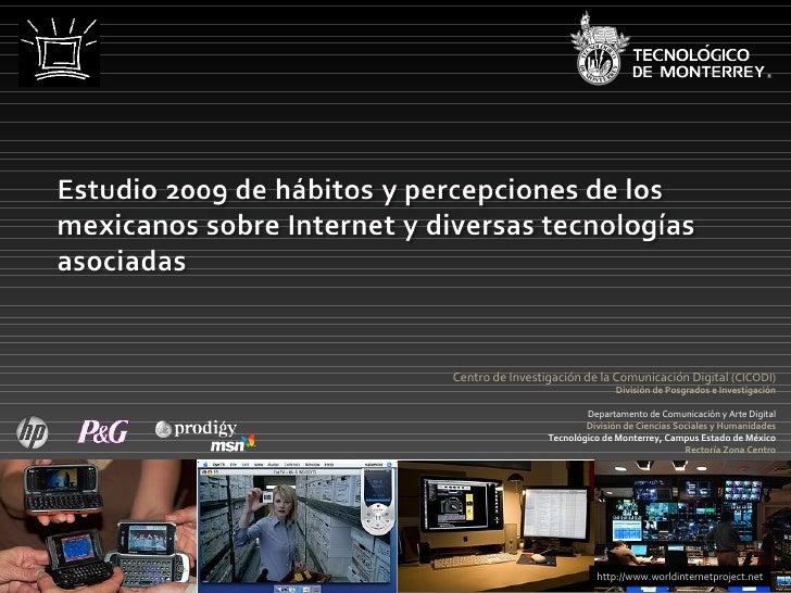 Centro de Investigación de la Comunicación Digital  (CICODI)  División de Posgrados e Investigación Departamento de Comuni...