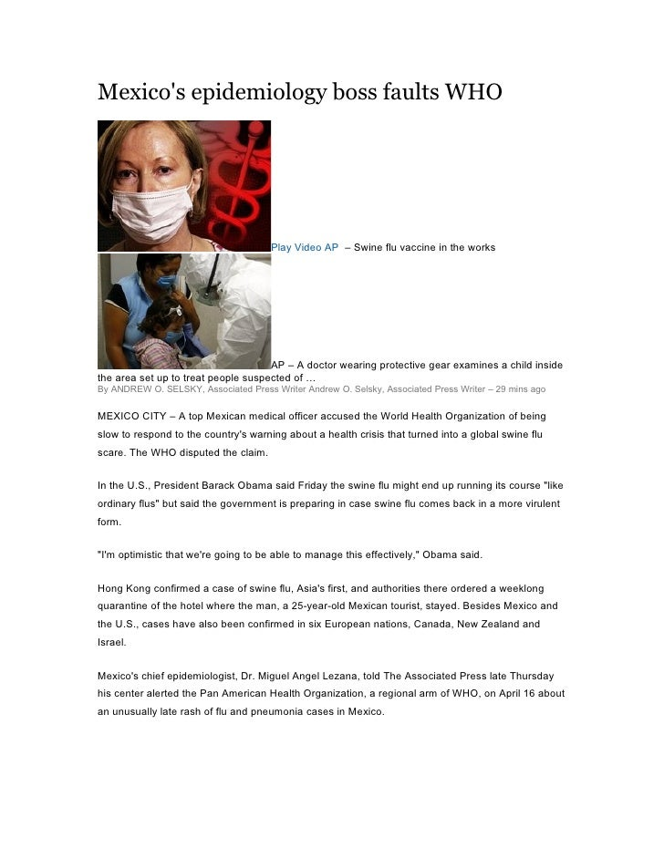 Mexico's epidemiology boss faults WHO                                           Play Video AP – Swine flu vaccine in the w...