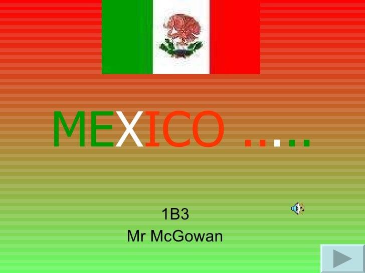 1B3 Mr McGowan ME X ICO   .. . ..
