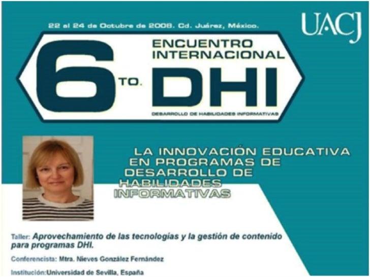 """Taller (I) """"Aprovechamiento de las tecnologías y la gestión del contenido en programas de DHI"""""""