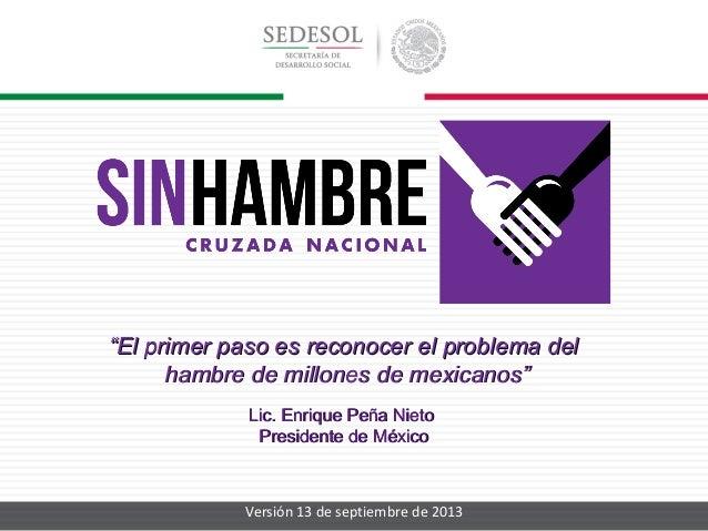 """""""El primer paso es reconocer el problema del hambre de millones de mexicanos"""" Lic. Enrique Peña Nieto Presidente de México..."""