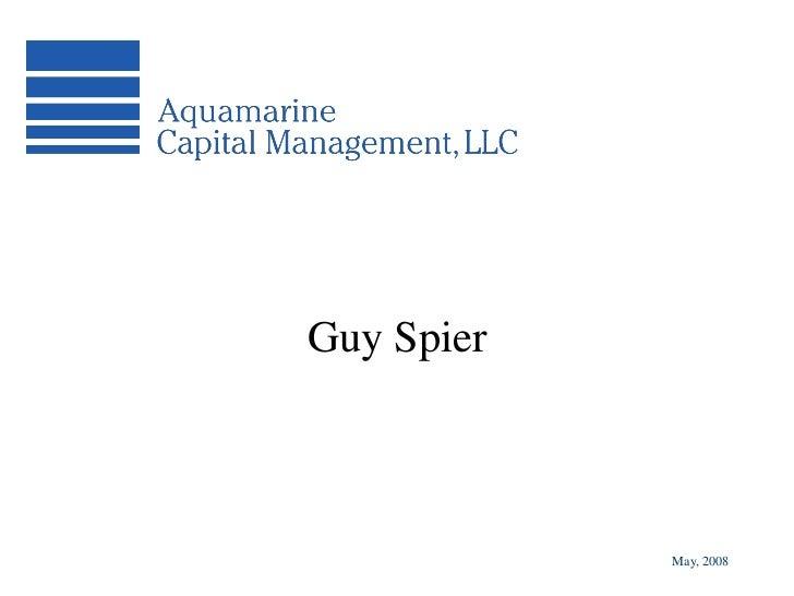Guy Spier            May, 2008