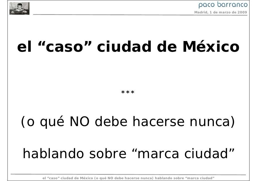 """La Marca """"Ciudad de México"""""""