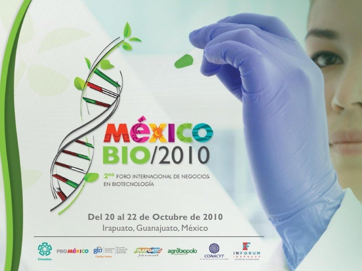 MEXICO BIO  Foro de Ciencia y Negocios en biotecnología