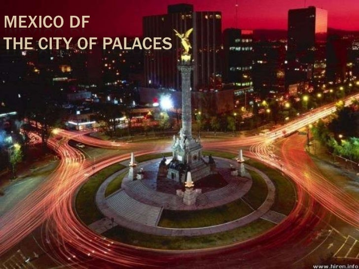 MEXICO DFTHE CITY OF PALACES