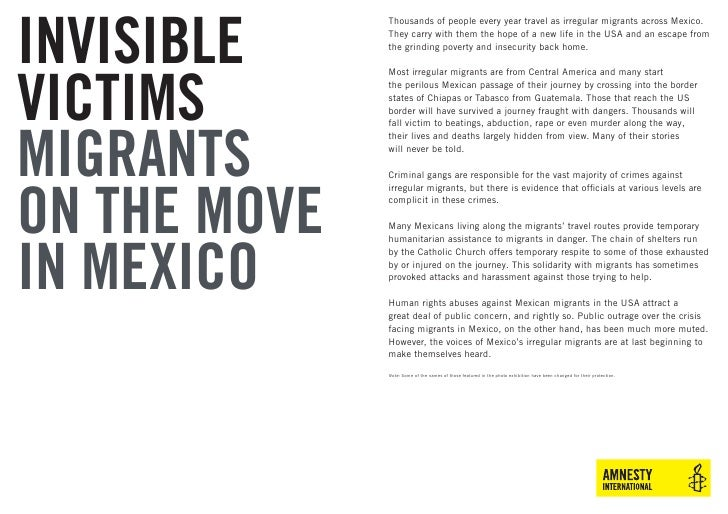 INVISIBLE               Thousands of people every year travel as irregular migrants across Mexico.               They carr...