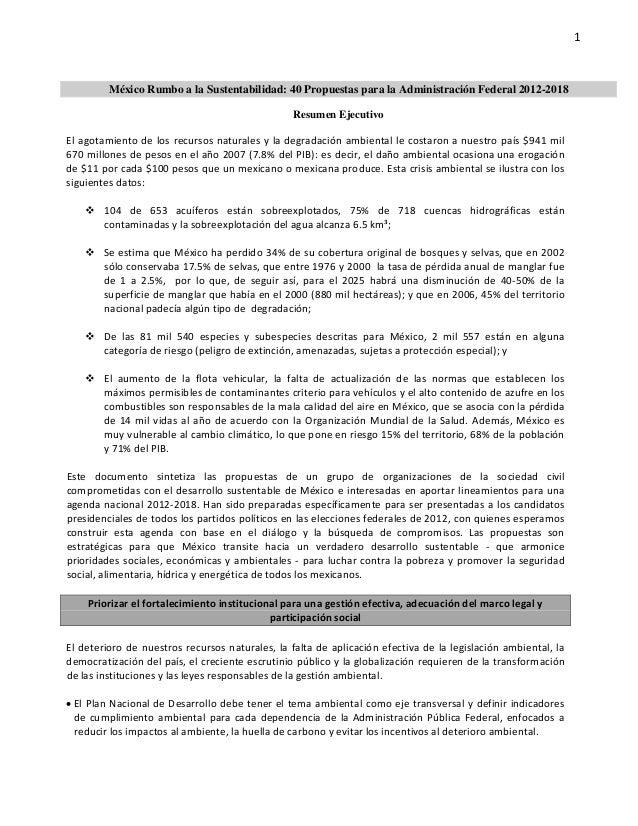 1               México Rumbo a la Sustentabilidad: 40 Propuestas para la Administración Federal 2012-2018               ...