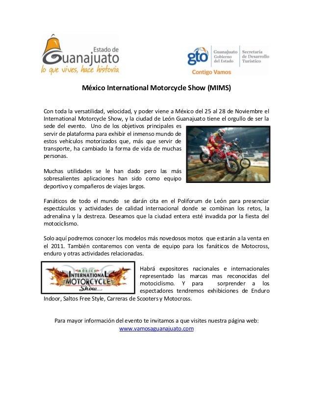 México International Motorcycle Show (MIMS) Con toda la versatilidad, velocidad, y poder viene a México del 25 al 28 de No...
