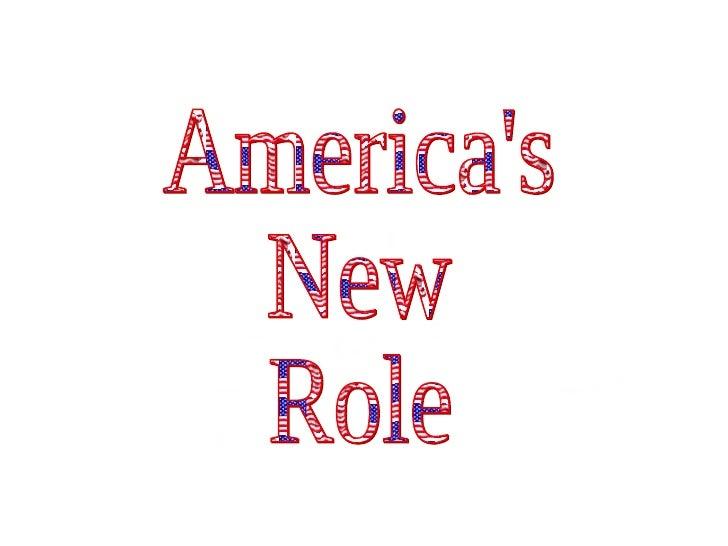 America's New Role
