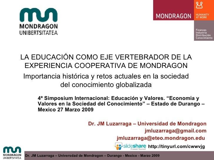 LA EDUCACION EN MONDRAGON - Durango (Mexico) -Marzo 2009