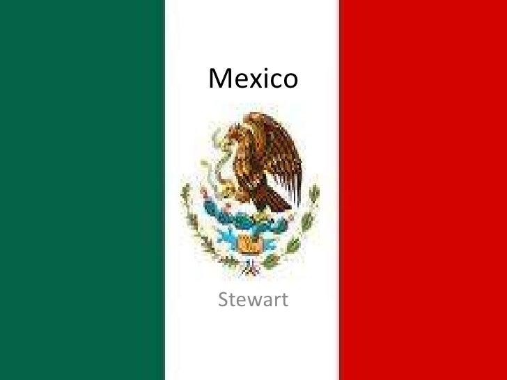 Mexico<br />Stewart<br />