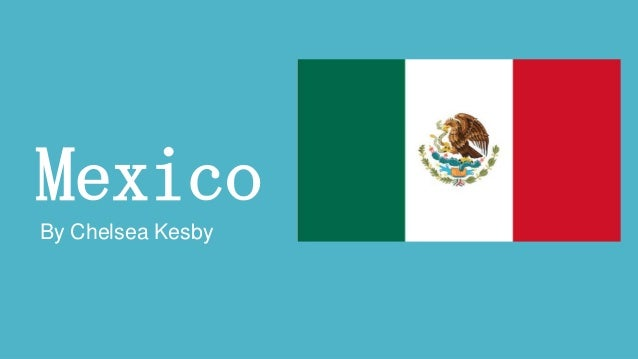 Mexico By Chelsea Kesby