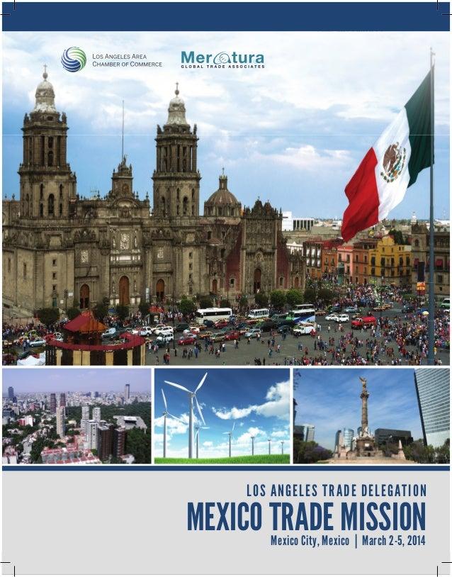 company profileS  loS anGeleS TraDe DeleGaTion  meXico TraDe miSSion mexico city, mexico | march 2-5, 2014