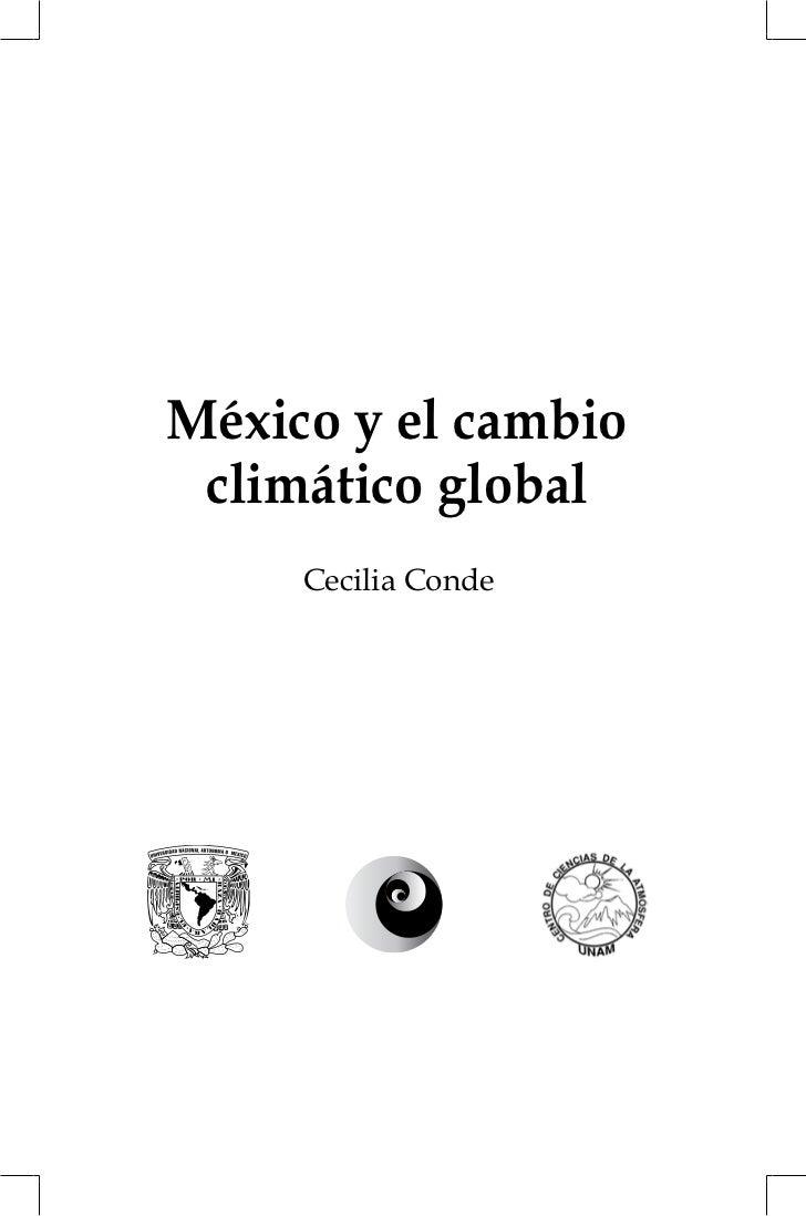 México y el cambio climático global     Cecilia Conde