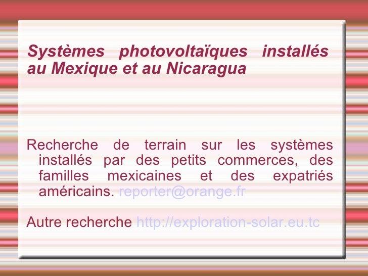 Systèmes photovoltaïques installés au Mexique et au Nicaragua Recherche de terrain sur les systèmes installés par des peti...