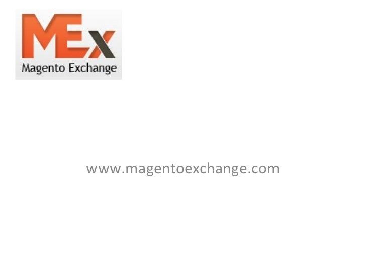 Magento Exchange  presentation