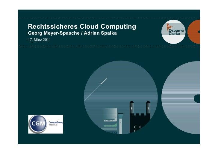 WS: Meyer-Spasche, Osborne-Clarke - Rechtssicheres Cloud-computing