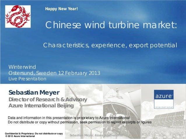 Happy New Year!                                    Chinese wind turbine market:                                   Characte...