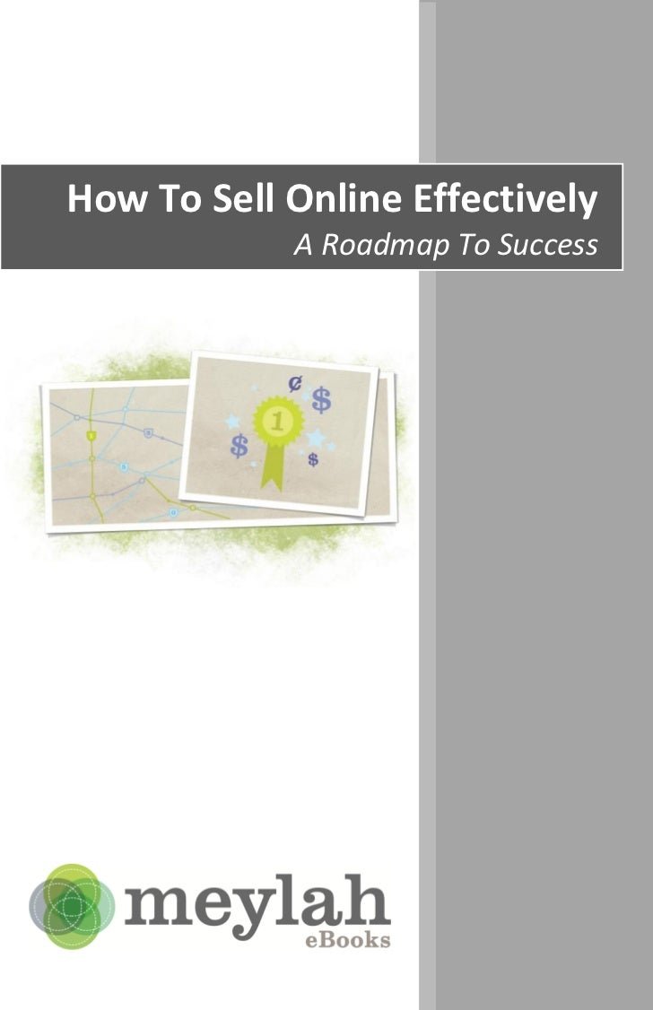 How To Sell Online Effectively            A Roadmap To Success