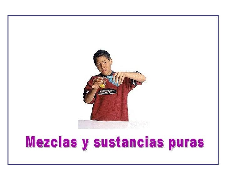 Mezclas y sustancias_puras