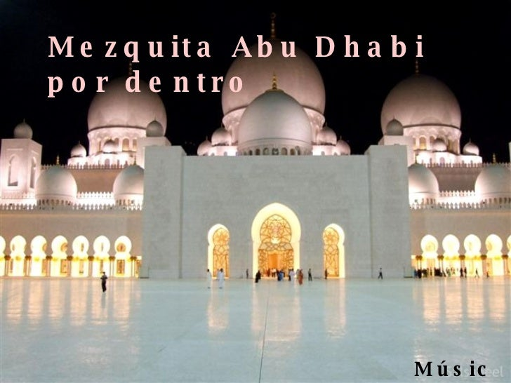 Mezquita Abu Dhabi Por Dentro
