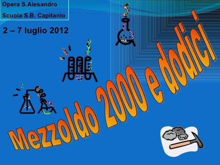 Opera S.AlesandroScuola S.B. Capitanio2 – 7 luglio 2012