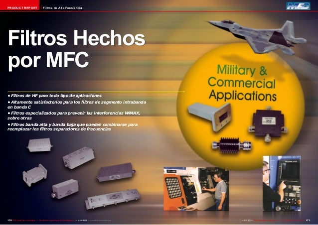 PRODUCT REPORT  Filtros de Alta Frecuencia  Filtros Hechos por MFC •Filtros de HF para todo tipo de aplicaciones •Altame...
