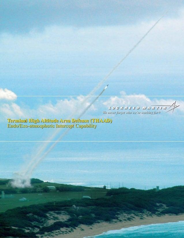 Terminal High Altitude Area Defense (THAAD)Endo/Exo-atmospheric Intercept Capability