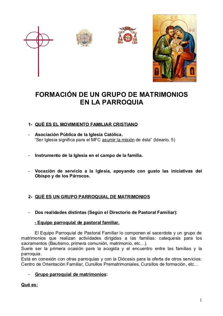FORMACIÓN DE UN GRUPO DE MATRIMONIOS                 EN LA PARROQUIA   1- QUÉ ES EL MOVIMIENTO FAMILIAR CRISTIANO   -   As...