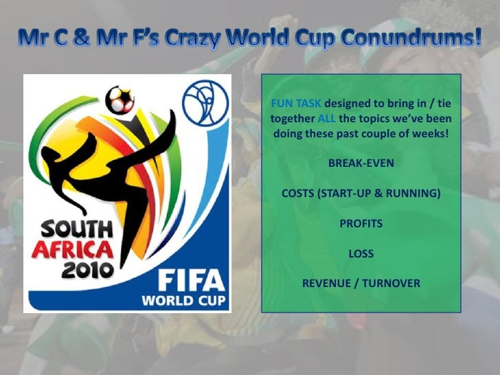 Mr C & Mr F's Crazy World Cup Conundrums!<br />FUN TASK designed to bring in / tie together ALL the topics we've been doin...