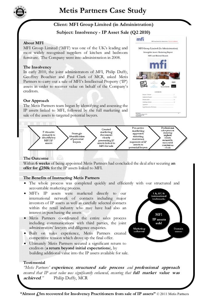 Metis Partners Case Study                    Client: MFI Group Limited (in Administration)                      Subject: I...