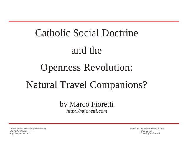 Catholic Social Thought and the Openness Revolution: natural travel companions.d_openness