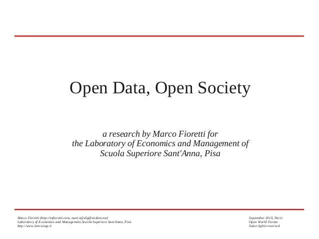 Open Data, Open Society a research by Marco Fioretti for the Laboratory of Economics and Management of Scuola Superiore Sa...