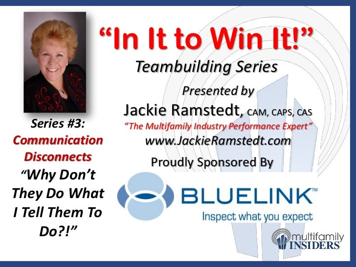 """In It to Win It!""                   Teambuilding Series                              Presented by                 Jackie ..."