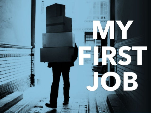 My First Job: Your Stories