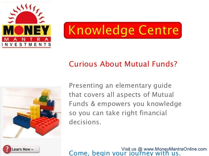 Curious About Mutual Funds? Presenting an elementary guide that covers all aspects of Mutual Funds & empowers you knowledg...
