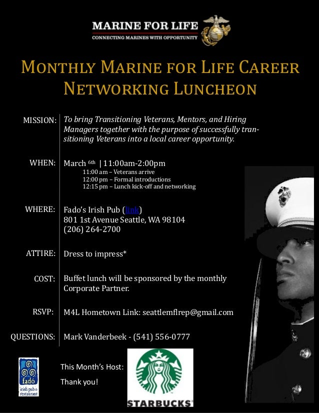 Monthly Marine for Life Career      Networking Luncheon  MISSION: To bring Transitioning Veterans, Mentors, and Hiring    ...