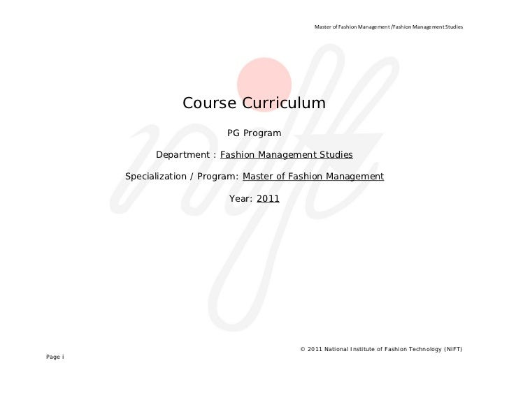 Master of Fashion Management /Fashion Management Studies                         Course Curriculum                        ...