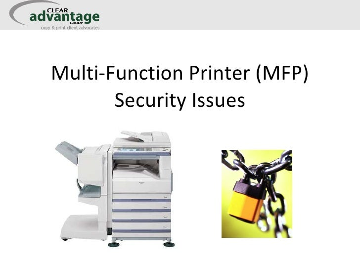 Multi-Function Printer (MFP) Security Issues