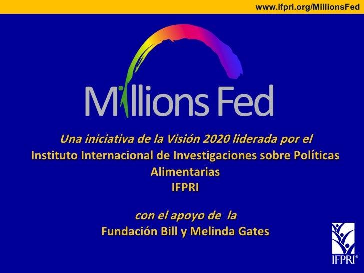 Millions Fed (Spanish)