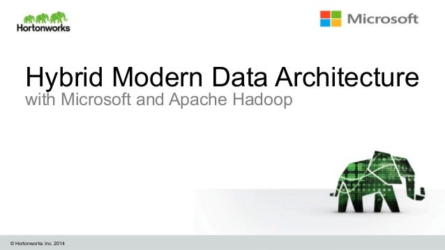 Microsoft and Hortonworks Delivers the Modern Data Architecture for Big Data