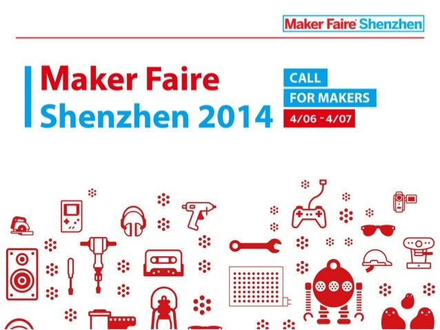 Shenzhen Maker Faire 2014 - Call for Makers