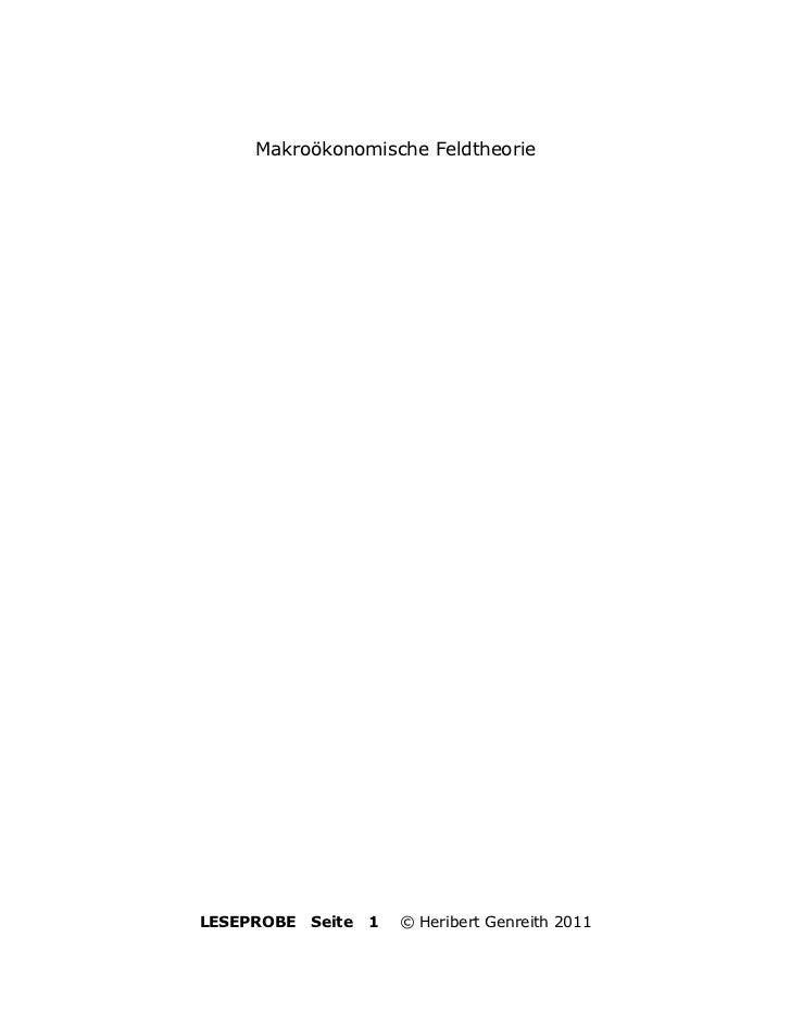 Makroökonomische FeldtheorieLESEPROBE   Seite   1   © Heribert Genreith 2011