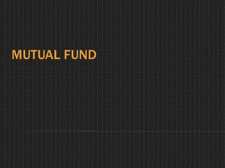 Mutual fund <br />