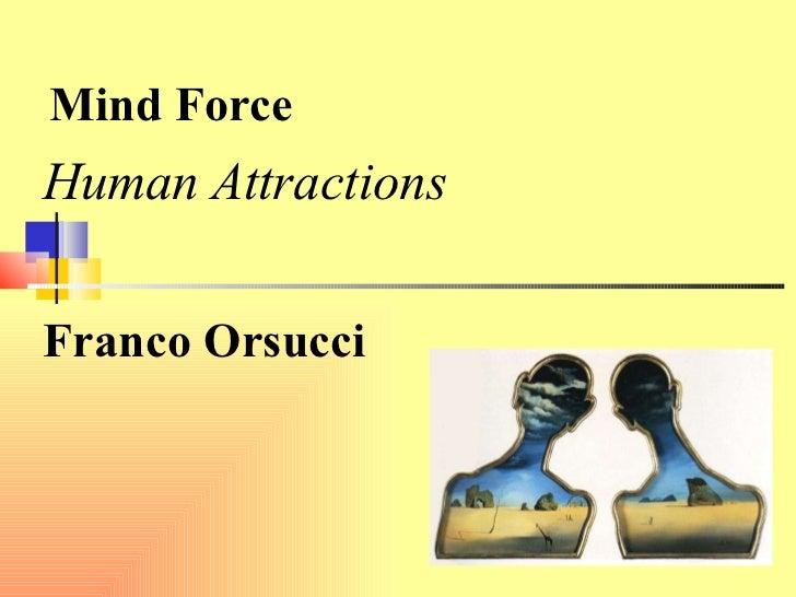 Mind Force Human Attractions   Franco Orsucci