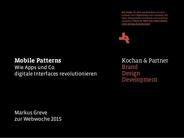 Kochan & Partner Brand Design Development Mobile Patterns Wie Apps und Co.  digitale Interfaces revolutionieren Markus Gr...