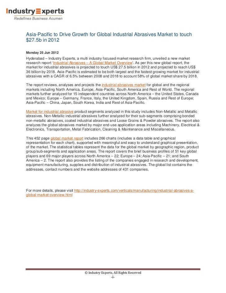 Asia-Pacific to Drive Growth for Global Industrial Abrasives Market to touch$27.5b in 2012Monday 25 Jun 2012Hyderabad – In...