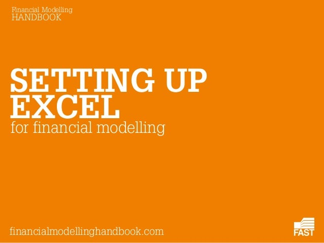 Setting up excel for financial modelling