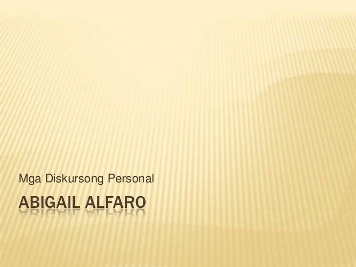 Mga Diskursong PersonalABIGAIL ALFARO