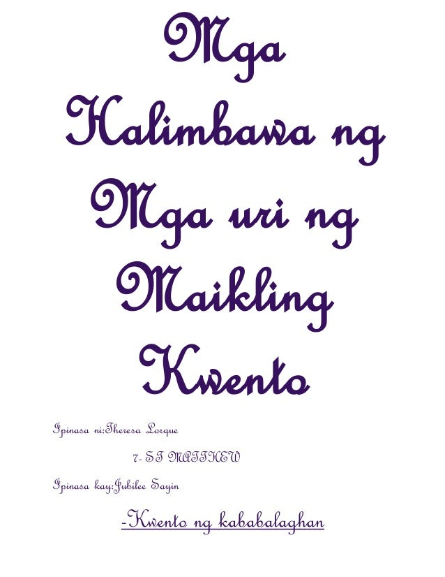 kwentong makabanghay Essays - largest database of quality sample essays and research papers on kwentong makabanghay.